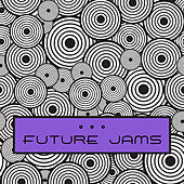 Future Jams by Various Artists