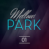 Mellow Park by Various Artists