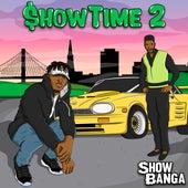 Show Time 2 by Showbanga