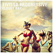 Eivissa Progressive - Cloudy Bay by Various Artists