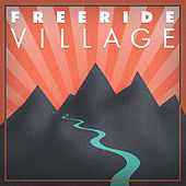 Freeride Village by Various Artists
