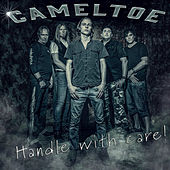 Handle With Care by Camel Toe