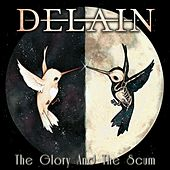 The Glory and the Scum by Delain