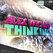 Thinking by Alex Wicked