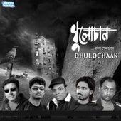 Dhulochaan by Platonic