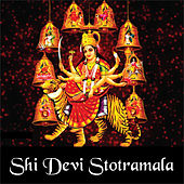 Sri Devi Stotramala by Various Artists