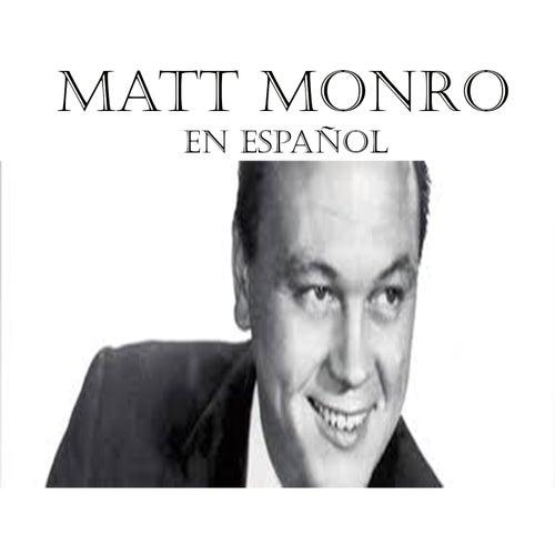 Matt Monro en Español by Matt Monro