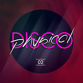 Physical Disco Volume 2 by Various Artists