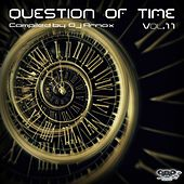 Question of Time, Vol. 11 (Compiled By. DJ Arnox) by Various Artists
