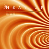 Heat Up, Vol. 2 by Various Artists