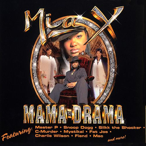 Mama Drama [Clean] by Mia X
