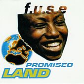 Promised Land by F.U.S.E.
