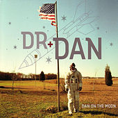 Dan on the Moon by Dr. Dan