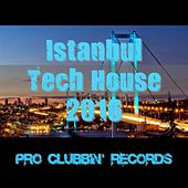 Istanbul Tech House 2016 by Various Artists
