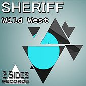 Wild West by Sheriff