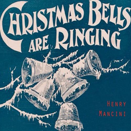 Christmas Bells Are Ringing von Henry Mancini