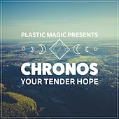 Your Tender Hope by Chronos