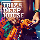 Ibiza Deep House by Various Artists