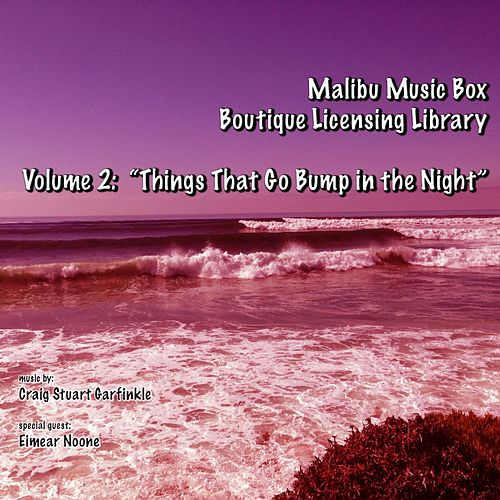 Malibu Music Box, Vol. 2: Things That Go Bump in the Night by Craig Stuart Garfinkle