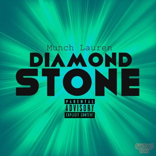 Diamond Stone by Munch Lauren