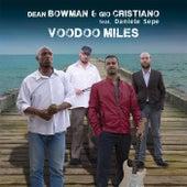 Voodoo Miles by Dean Bowman