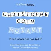 Mozart: Concertos No. 6, K. 238 & No. 9, K. 271 by Christophe Coin