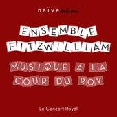 Musique à la Cour du Roy by Various Artists