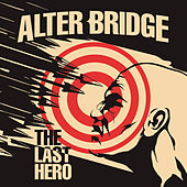 Show Me A Leader by Alter Bridge