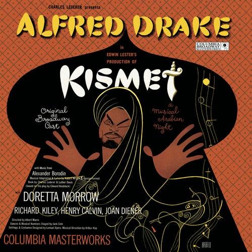 Kismet  by Alfred Drake