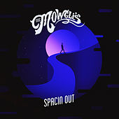 Spacin Out by The Mowgli's