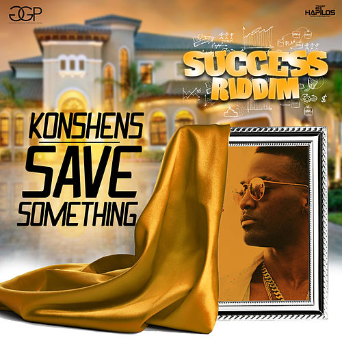 Save Something - Single by Konshens