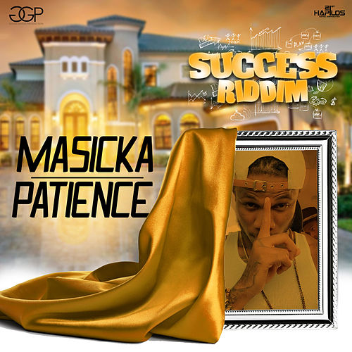 Patience - Single by Masicka