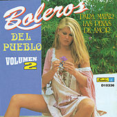 Boleros del Pueblo, Vol. 2 by Various Artists