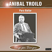 Para Bailar by Anibal Troilo