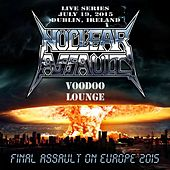 Live in Dublin, Ireland by Nuclear Assault