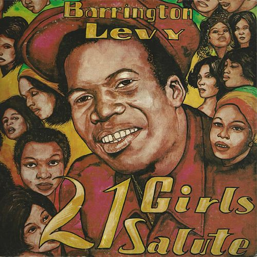21 Girls Salute by Barrington Levy