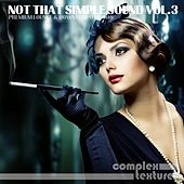 Not That Simple Sound, Vol. 3 by Various Artists