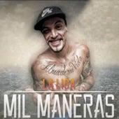 Mil Maneras by La Liga