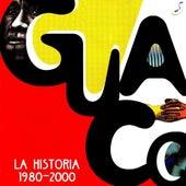 La Historia 1980-2000 by Guaco