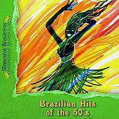 Brazilian Hits of the 50's by Various