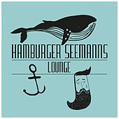 Hamburger Seemanns Lounge by Various Artists