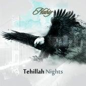 Tehillah Nights by Nabiy