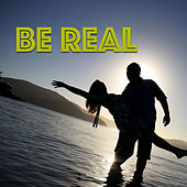 Be Real von Various Artists