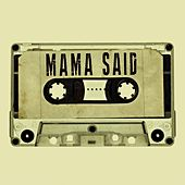 Mama Said (Instrumental) by Kph