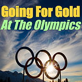 Going For Gold At The Olympics von Various Artists