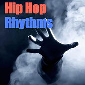 Hip Hop Rhythms by Various Artists