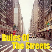Rules Of The Streets von Various Artists
