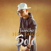 Hoy Salgo Solo by Juan Luis Juancho