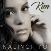 Nalingi Yo by Kim