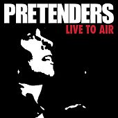 Live To Air (Live) von Pretenders